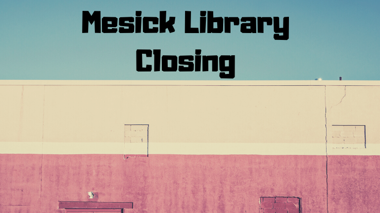 Mesick Library Closing.png