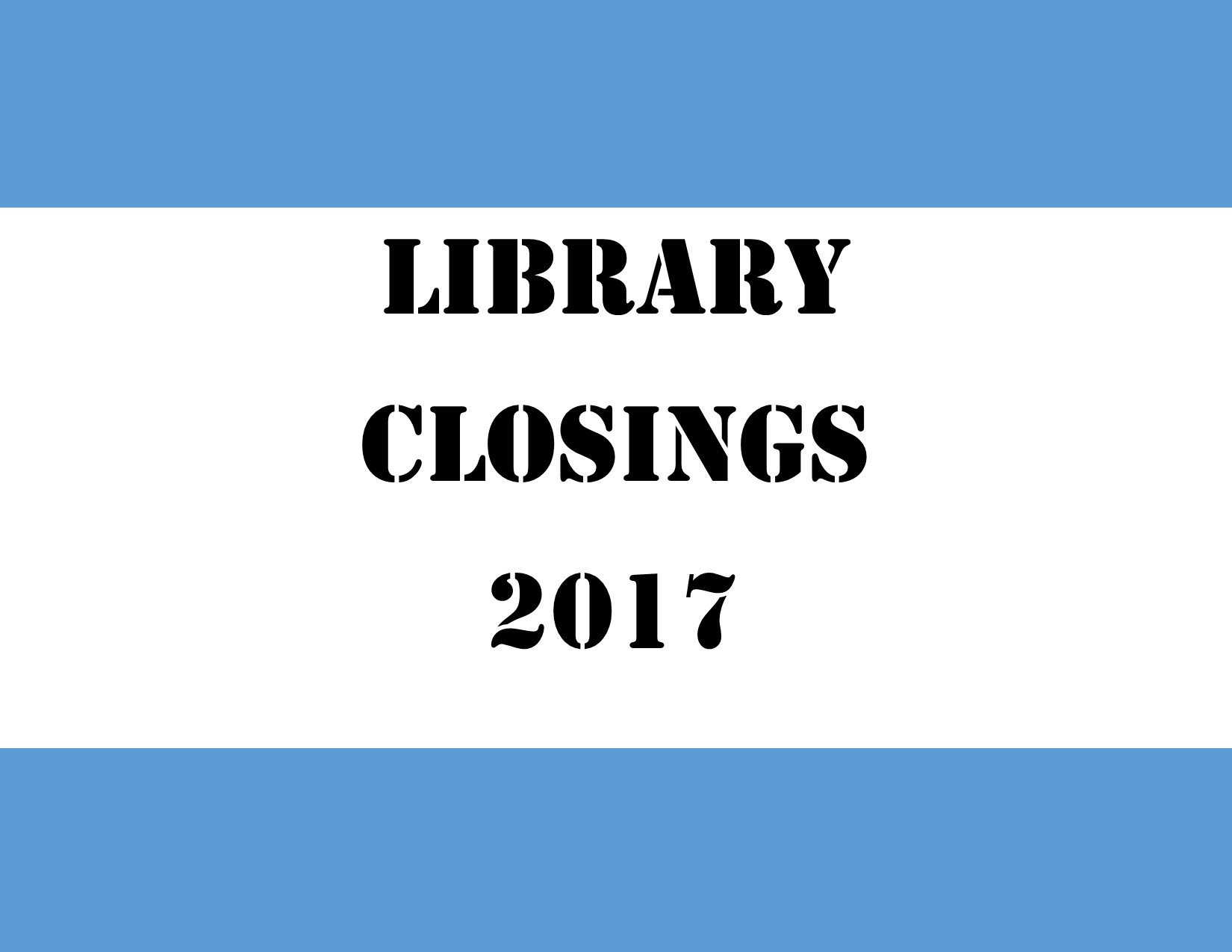 libraryclosingsign17.jpg
