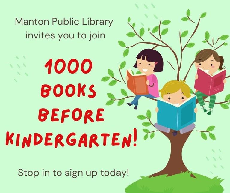 Manton Public Library 1000 Books Before Kindergarten Program